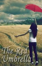 The Red Umbrella (short story) by irshwndy