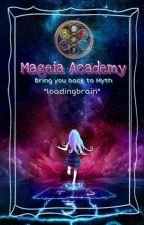 Mageia Academy: Bring back to Myth by loadingbrain