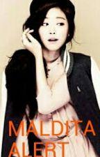 Maldita Alert by HatersGonnaHate39