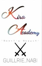 Kira Academy:Devil's Unveil  #Wattys2016 by helldemondevil