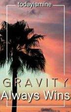 Gravity Always Wins (Zouis FF) ||Italian Translation by todayismine