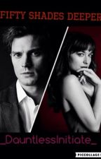 Fifty Shades Deeper by MythicalTribute