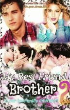 My Best Friend Brother 2||Leonetta Story♡*pausiert* by Life_your_dream_100