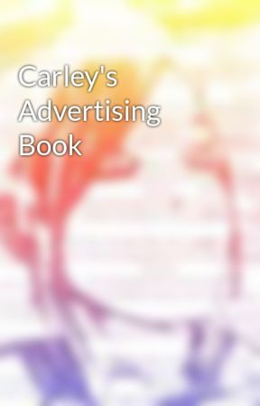 Carley's Advertising Book by Snatchy