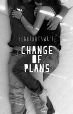 Change of Plans by yeahthatswrite