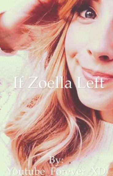 If zoella left ....