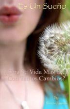 Es un sueño (pausada) by tina2710
