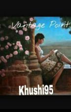 Vantage Point. by KhushbuSuthar