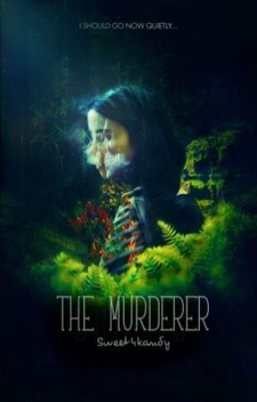 The murderer by Sweet4Kandy