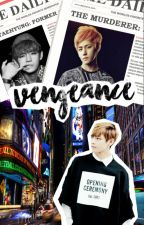 Vengeance [The BTS Gang Book 2] by chokukun