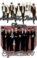 Naruto X Reader One-shot, Lemon by crystalalice00