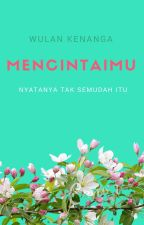 Mencintaimu by wulankenanga