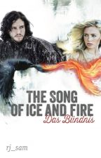The song of ice and fire - Das Bündnis by rj_sam