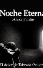 Noche Eterna (Acabada) by Teresaherrera1301300