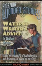Wattpad Fantasy Writer's Advice by ELatimer