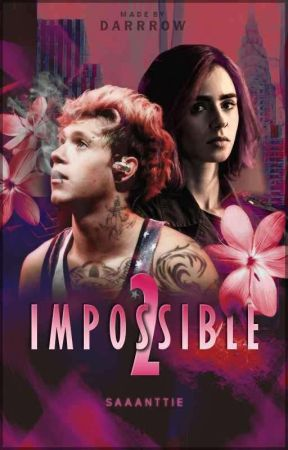 Impossible 2 ☯ n.h (book two) by MeRogue
