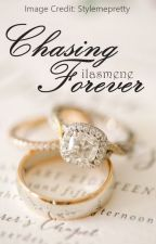 ✓ Chasing Forever by ILASMeNe