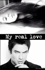 My real love by Sometimes-LoveIsReal