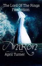 Aniron {Lord of the rings Fanfic} by RivendellXQueen
