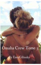 Omaha Crew,[Magcon], tome 3 by emyomaha
