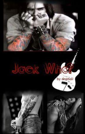 Jack Who? (Book 1 Draft Version) by dramali