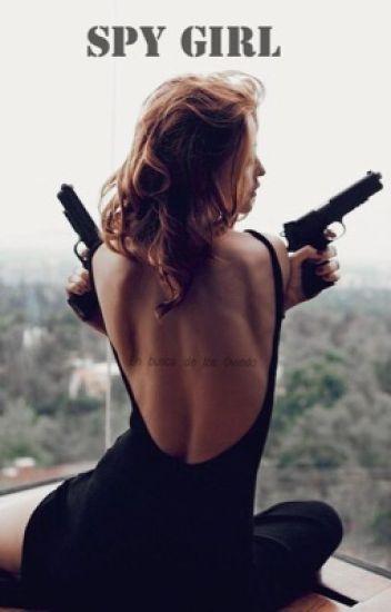 Spy girl. {jdom}