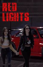 Red Lights by ItsOnlyFanfiction
