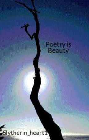 Poetry is Beauty by Slytherin_heart1