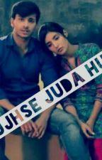 Tujhse Juda Hua by aastha1210