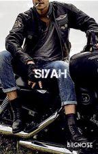 SİYAH by Biignose