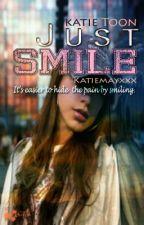 Just Smile by katiemayxxx