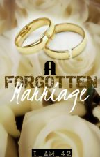 A Forgotten Marriage [ON-GOING] by i_am_42