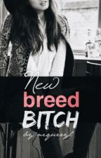 New Breed Bitch by Niqueryl