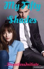 My Fifty Shades by _DauntlessInitiate_