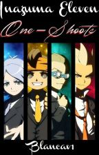 Inazuma eleven one-shoots by blancav1