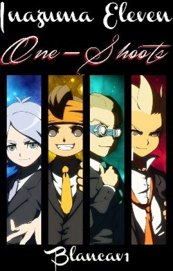 Inazuma eleven one-shoots
