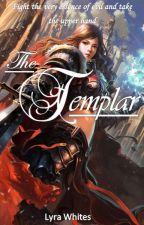 The Templar by LyraWhites