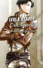 Levi x reader One shots! [Lemons] (RE-WRITING CHAPTERS) by i_am_harris_potter_