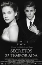 Secretos (2° Temporada de Stockholm Syndrome) J.B by Slutbabyxxx
