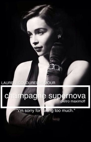 Champagne Supernova {Pietro Maximoff*Sequel to Wonderwall}