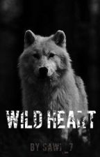 Wild Heart [Dokončeno]  Opravuje se  by Sawi_7