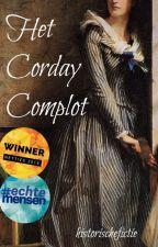 Het Corday Complot by historischefictie