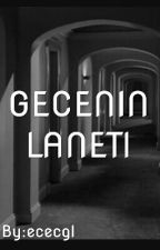 GECENIN LANETI by ececgl