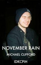 November Rain. [Michael Clifford] by idkcpih