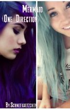 Mermaid - One Direction FF by MrsE-xtraordinary