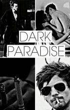 Dark Paradise | l.s | by sadomasolarry