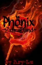 Phönix ~ ExtraBand by Ary-Lu
