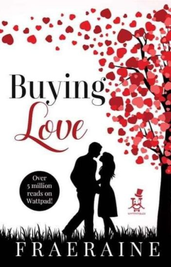 Buying Love (Completed!)