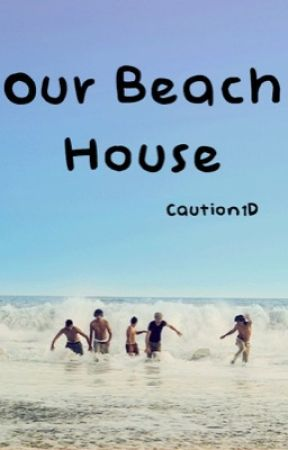 Our Beach House // One Direction by Caution1D