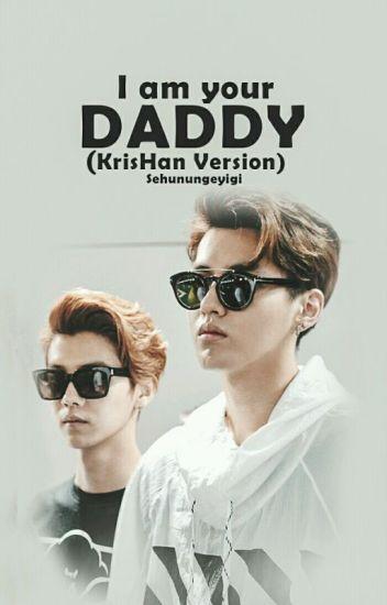 I'm Your Daddy! (KrisHan Version)